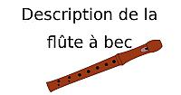 Description de la flûte à bec